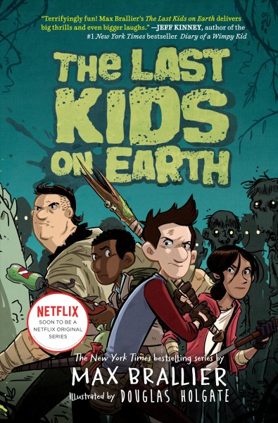 Last Kids on Earth Book Cover