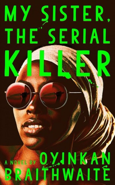 My Sister the Serial Killer Book cover