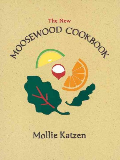 """The New Moosewood Cookbook"" Book Cover"